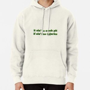 it ain't a mosh pit if ain't no injuries (Travis Scott)  Pullover Hoodie RB0107 product Offical Travis Scott Merch